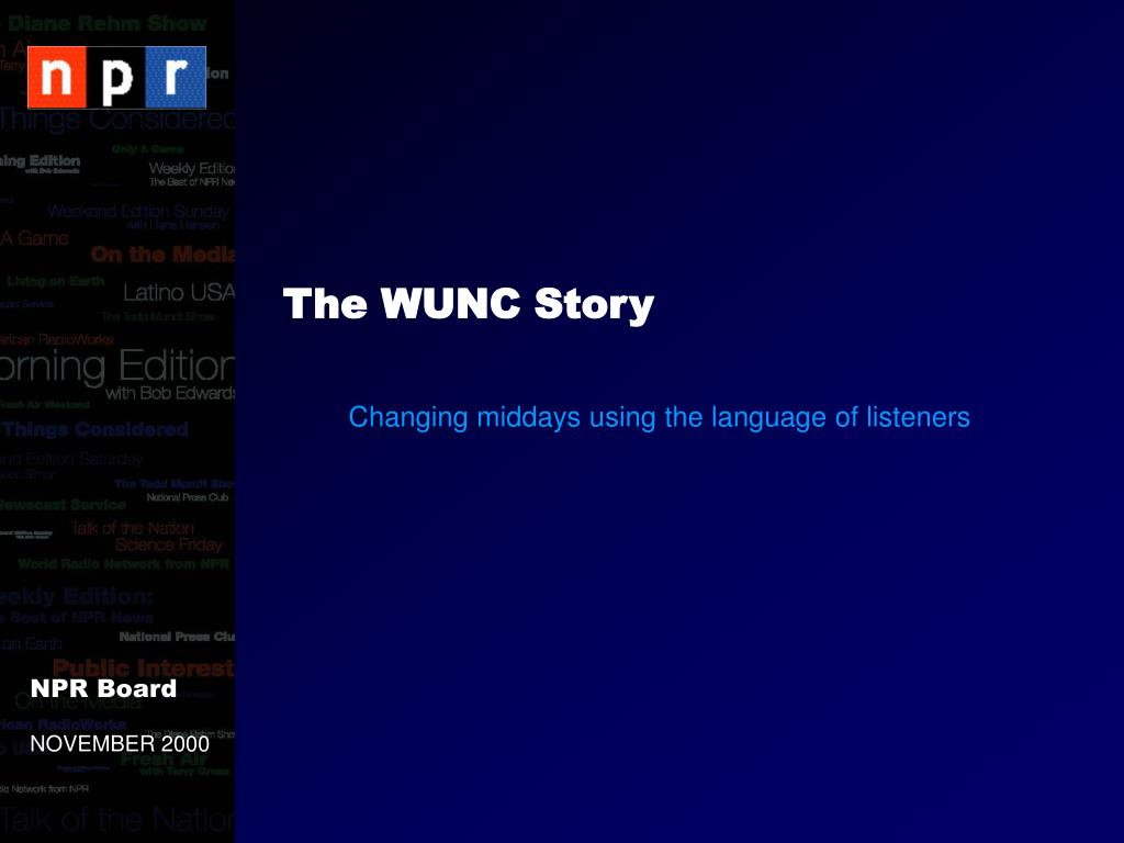 The WUNC Story