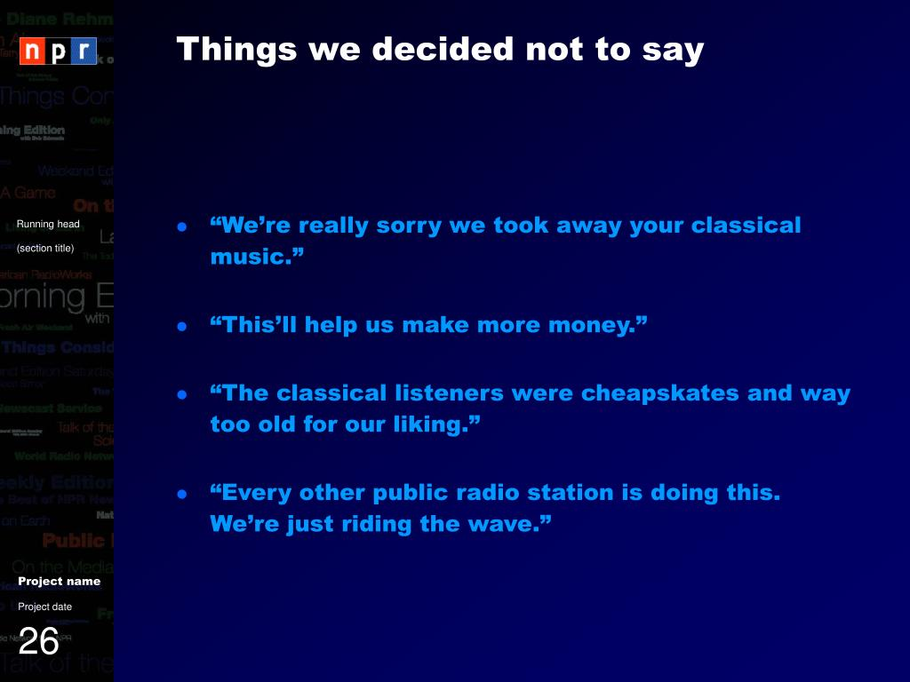 Things we decided not to say