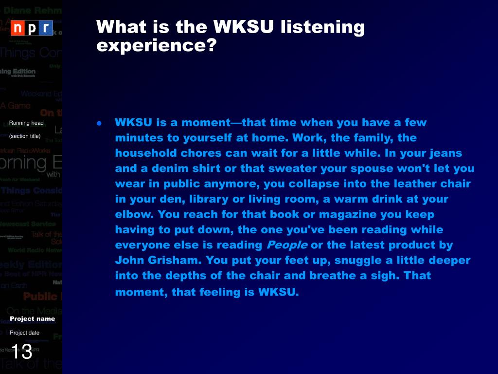 What is the WKSU listening experience?