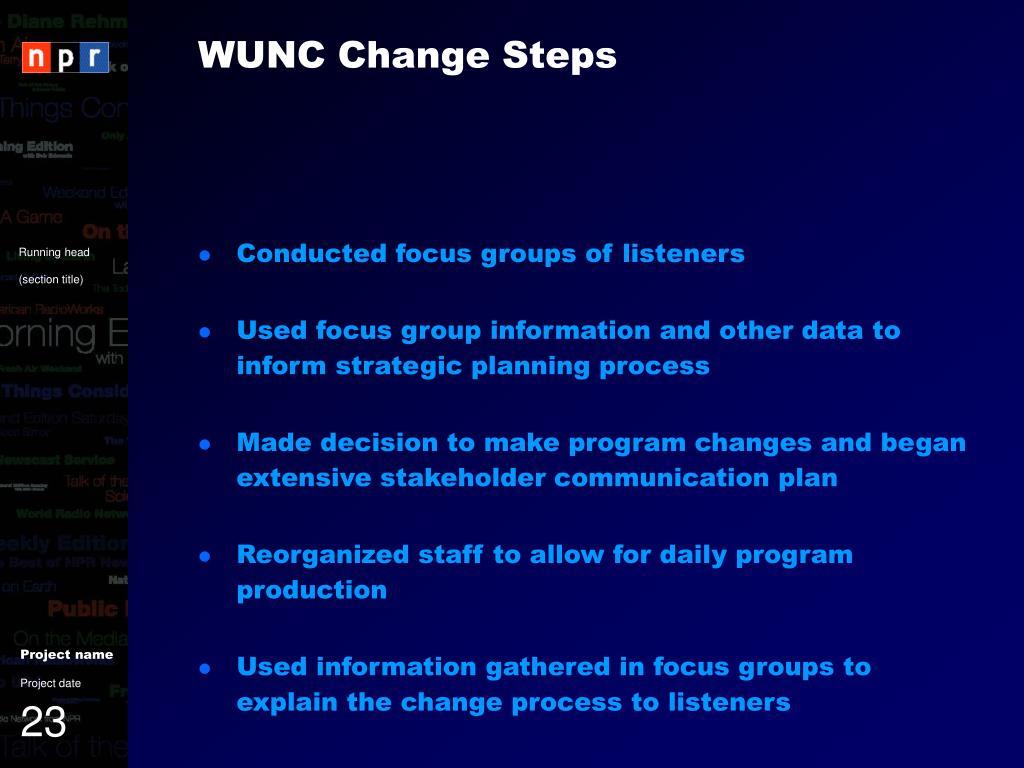 WUNC Change Steps