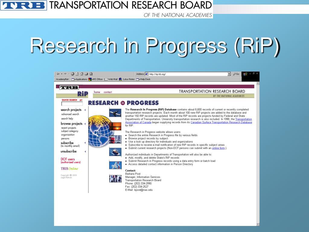 Research in Progress (RiP)