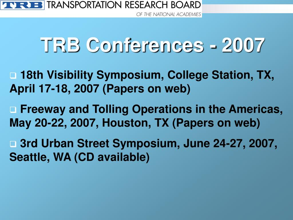 TRB Conferences - 2007