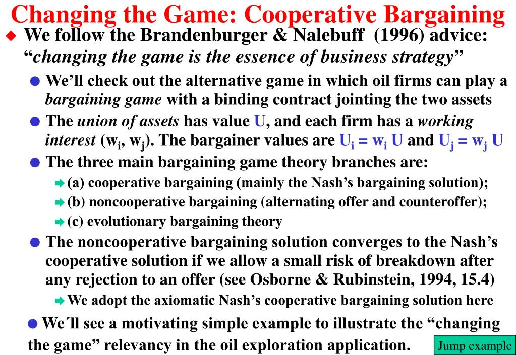 Changing the Game: Cooperative Bargaining