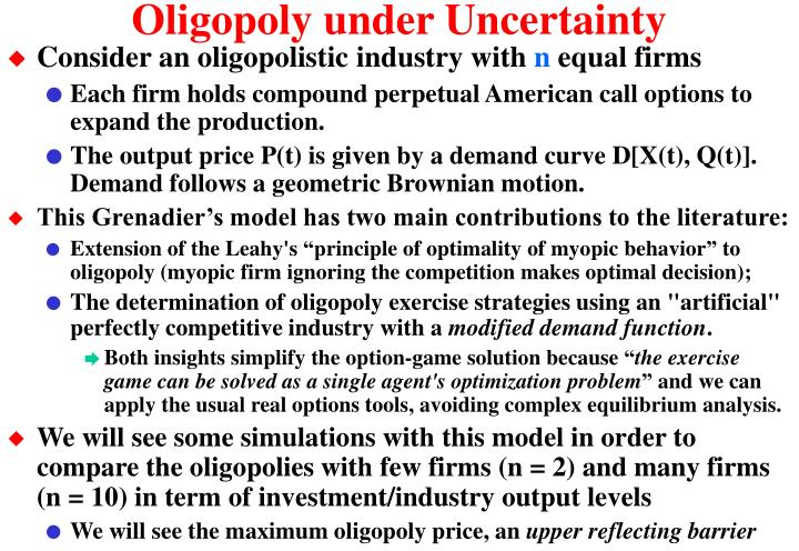 Oligopoly under uncertainty