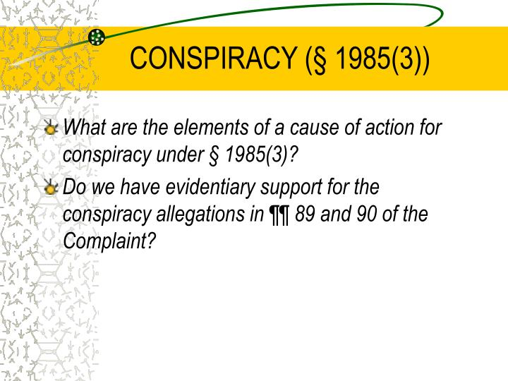 CONSPIRACY (§ 1985(3))