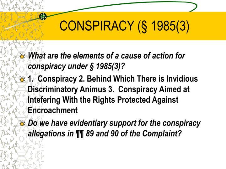 CONSPIRACY (§ 1985(3)