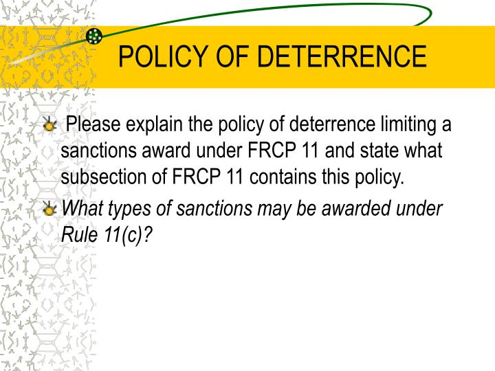 POLICY OF DETERRENCE