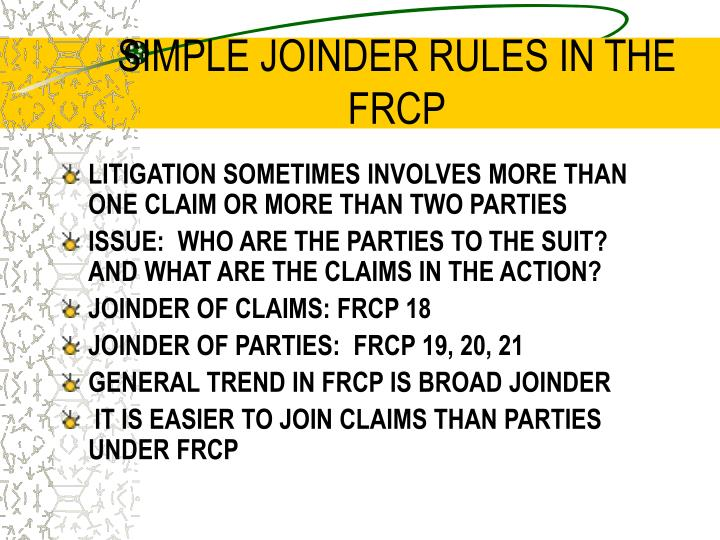SIMPLE JOINDER RULES IN THE FRCP