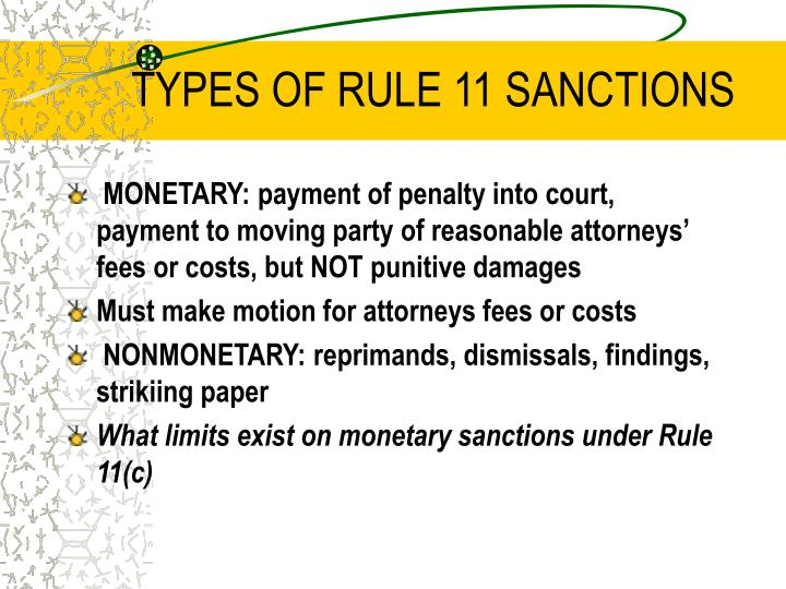TYPES OF RULE 11 SANCTIONS