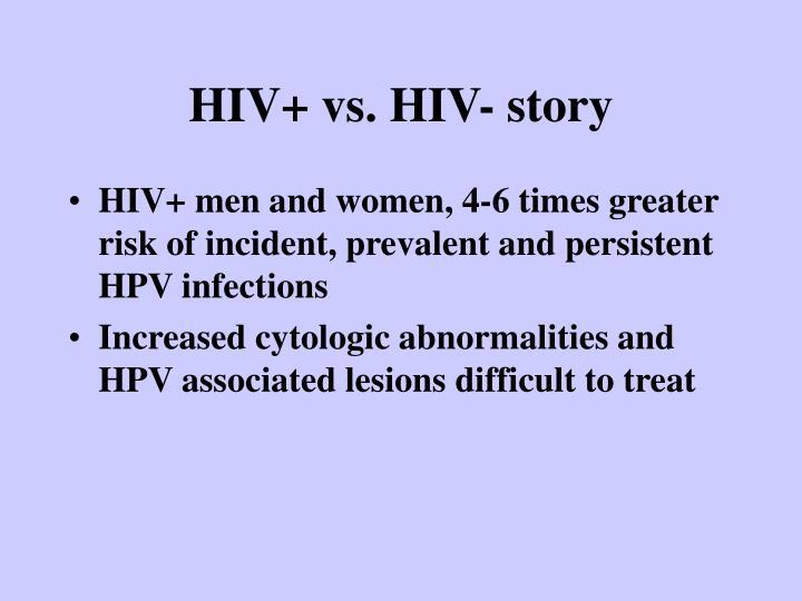 HIV+ vs. HIV- story