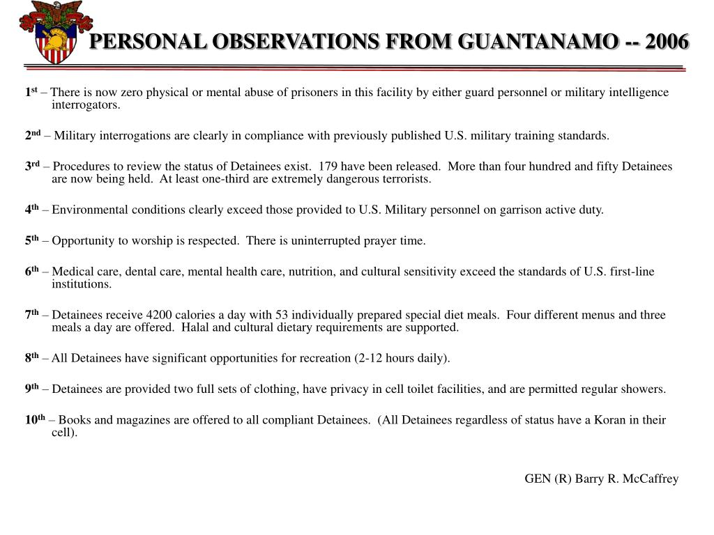 PERSONAL OBSERVATIONS FROM GUANTANAMO -- 2006