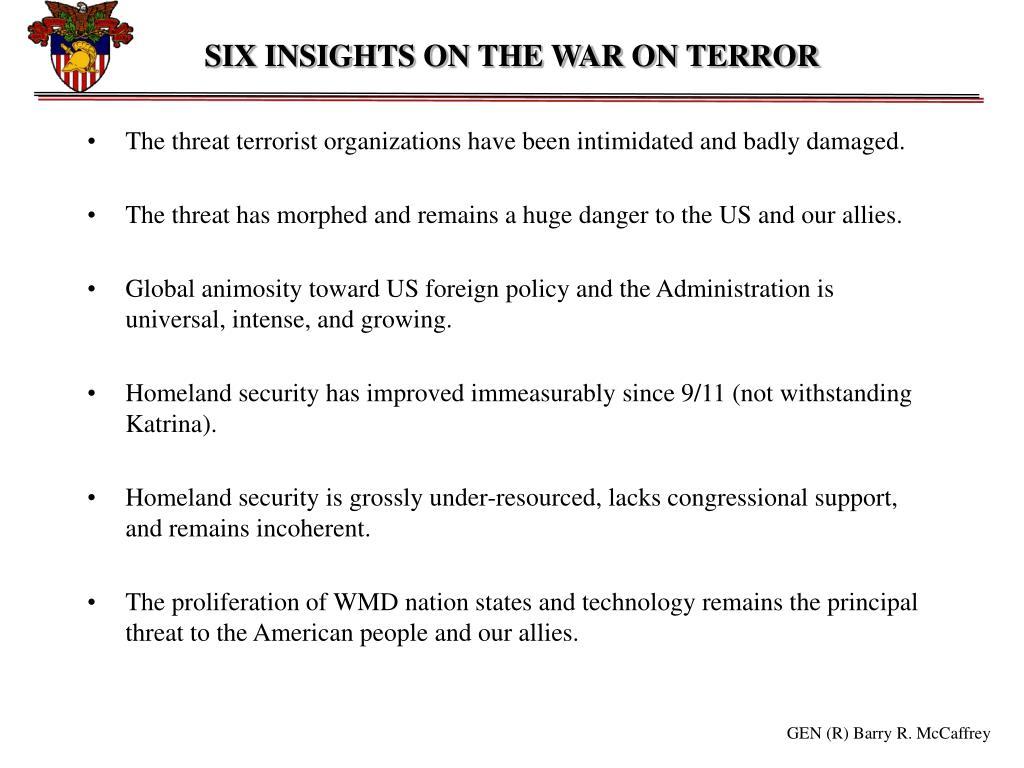 SIX INSIGHTS ON THE WAR ON TERROR