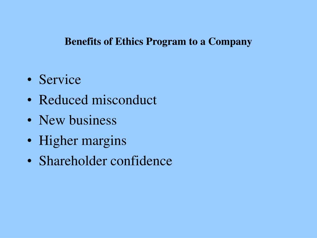 Benefits of Ethics Program to a Company