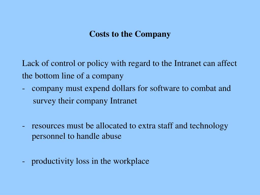 Costs to the Company