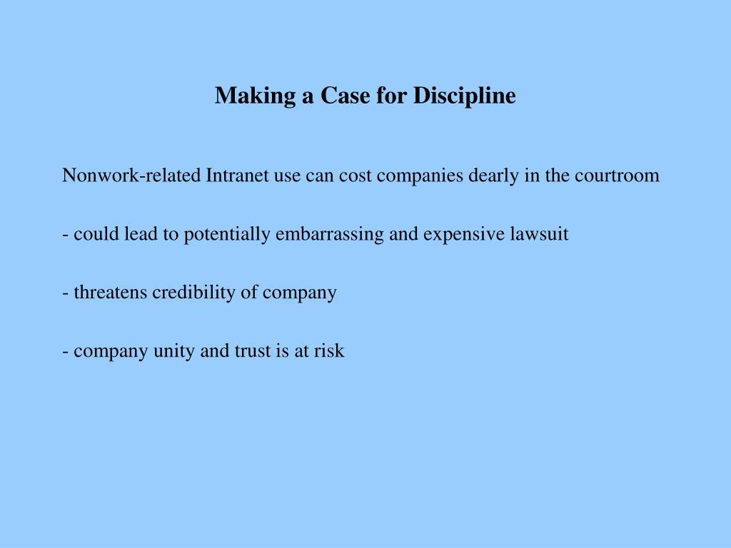 Making a Case for Discipline
