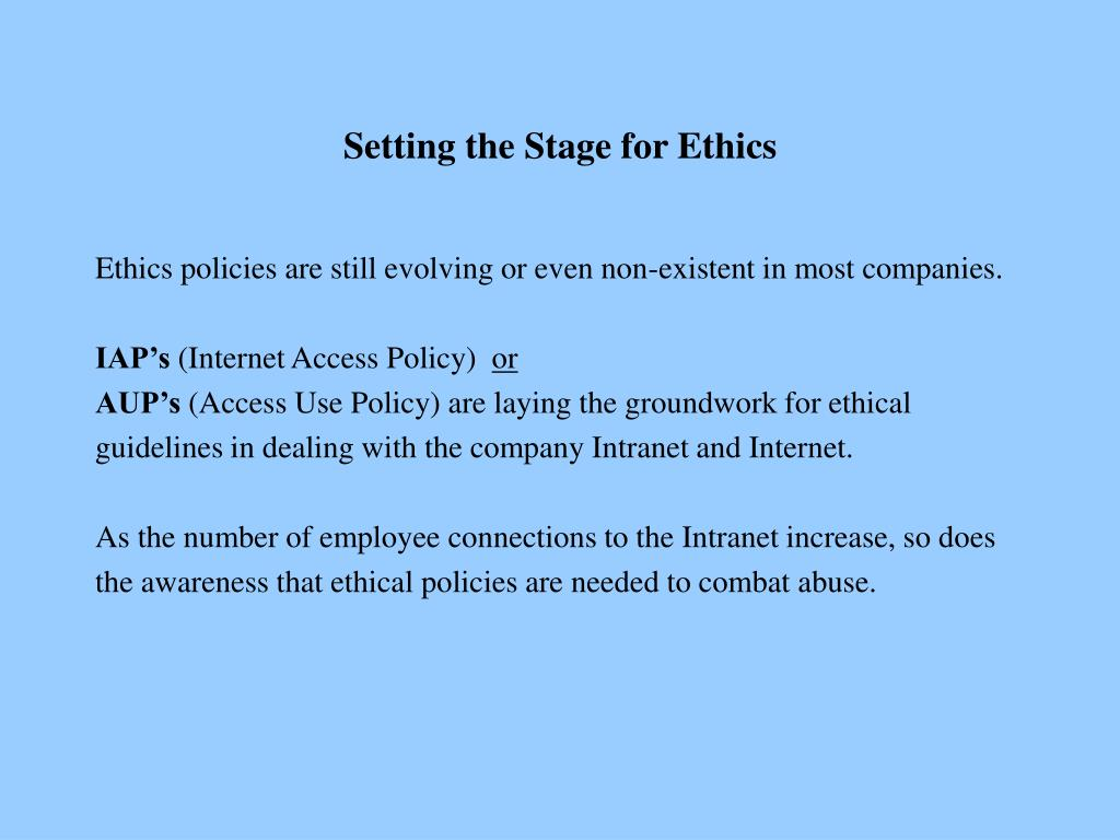 Setting the Stage for Ethics