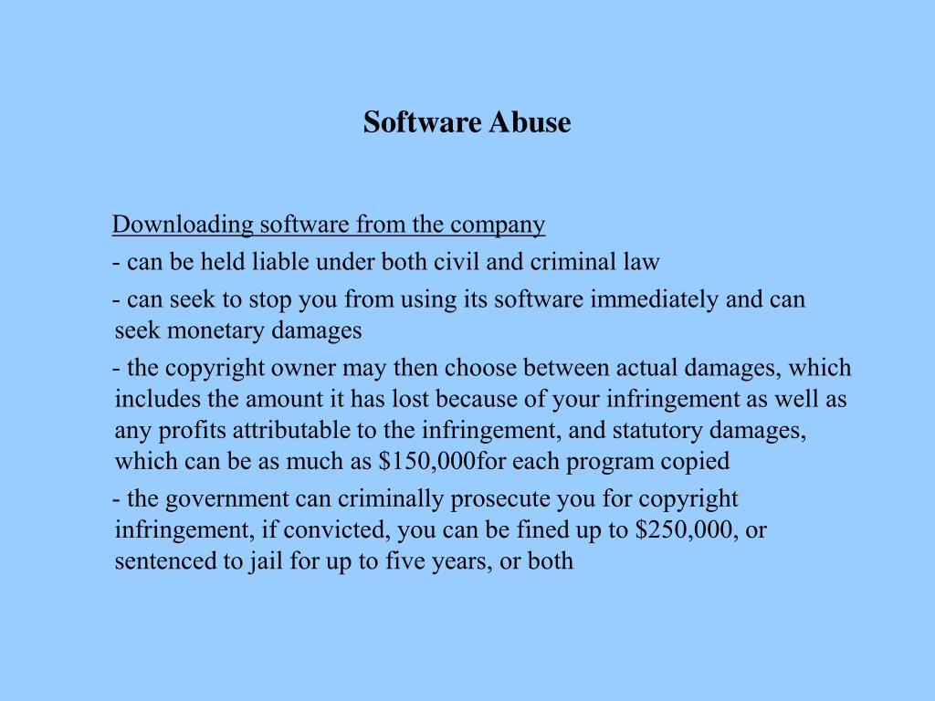 Software Abuse