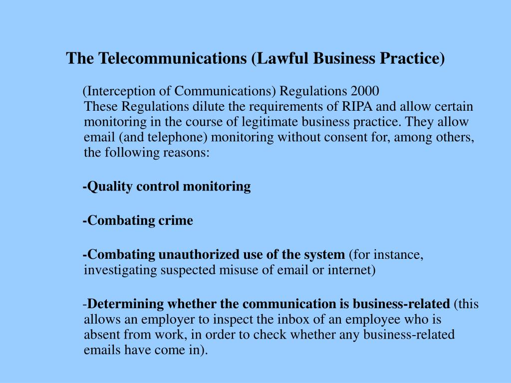 The Telecommunications (Lawful Business Practice)