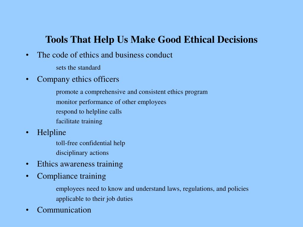 Tools That Help Us Make Good Ethical Decisions