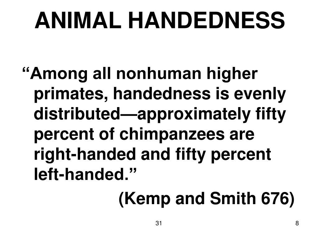ANIMAL HANDEDNESS