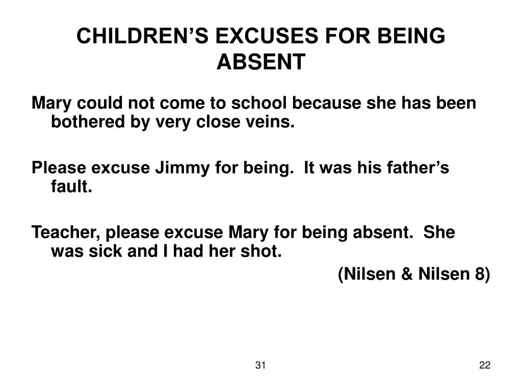 CHILDREN'S EXCUSES FOR BEING ABSENT