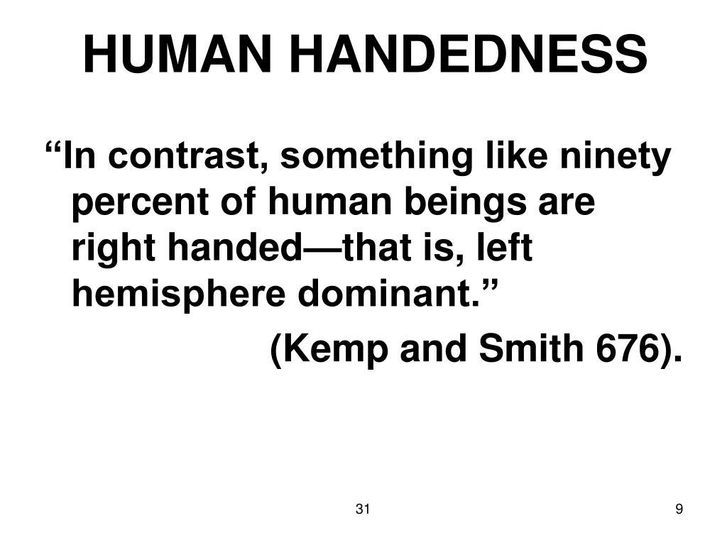 HUMAN HANDEDNESS