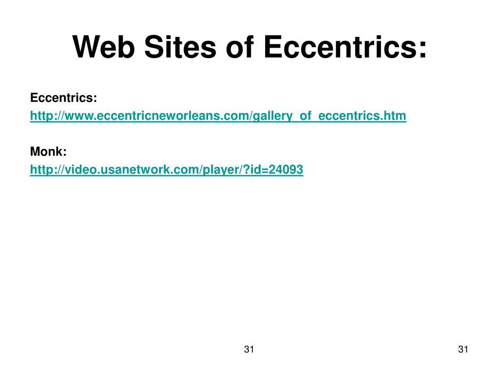 Web Sites of Eccentrics: