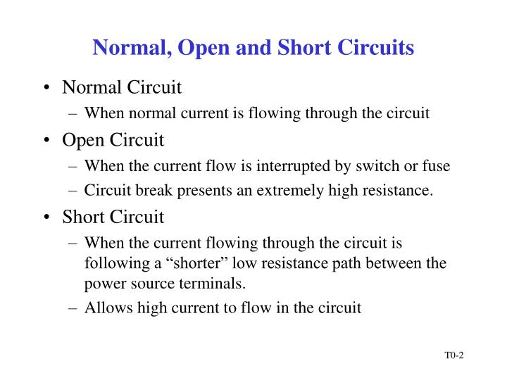 Normal open and short circuits