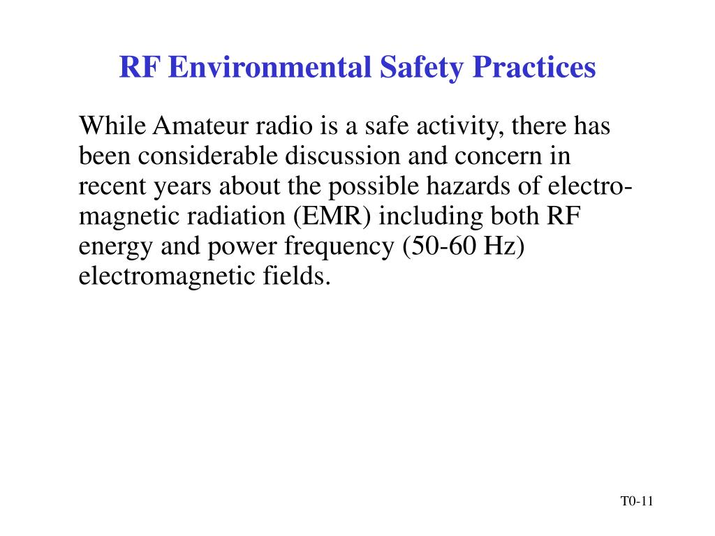 RF Environmental Safety Practices