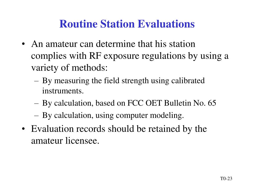 Routine Station Evaluations