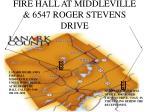 fire hall at middleville 6547 roger stevens drive