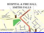 hospital fire hall smiths falls
