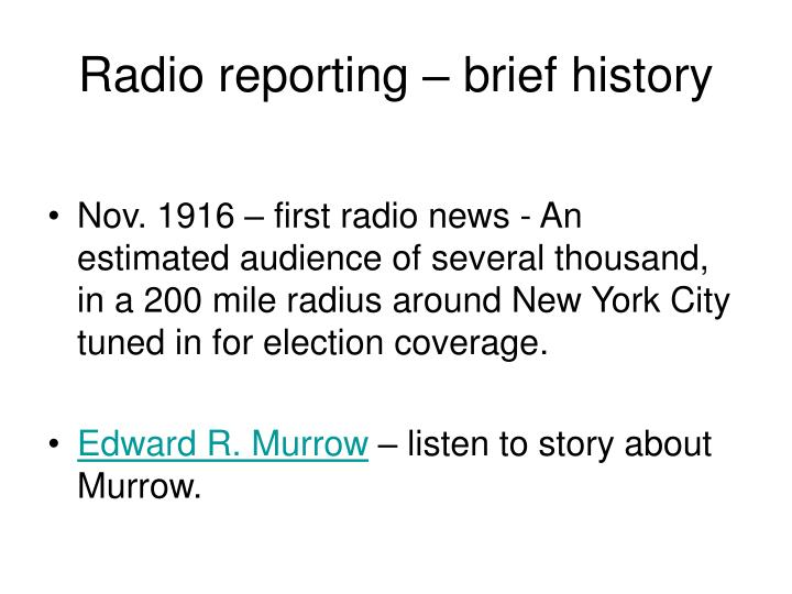 Radio reporting – brief history