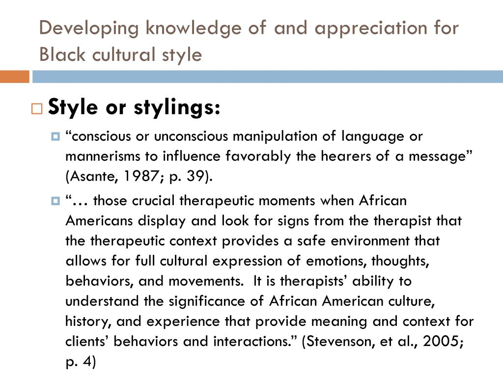 Developing knowledge of and appreciation for Black cultural style