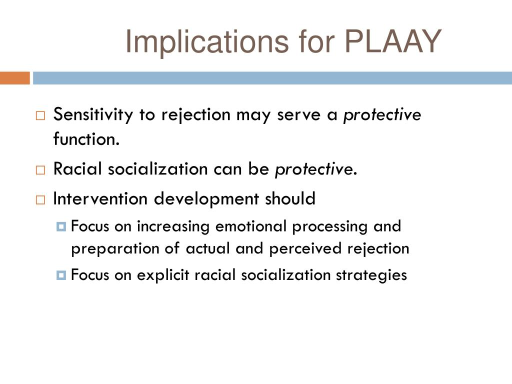 Implications for PLAAY