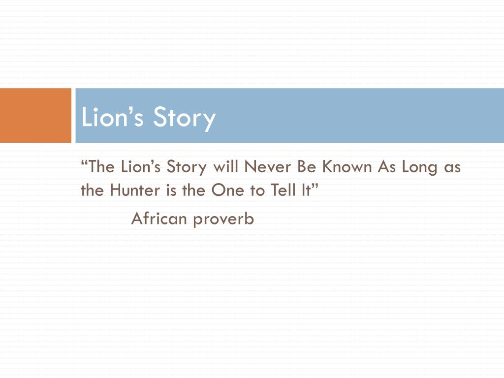 Lion's Story