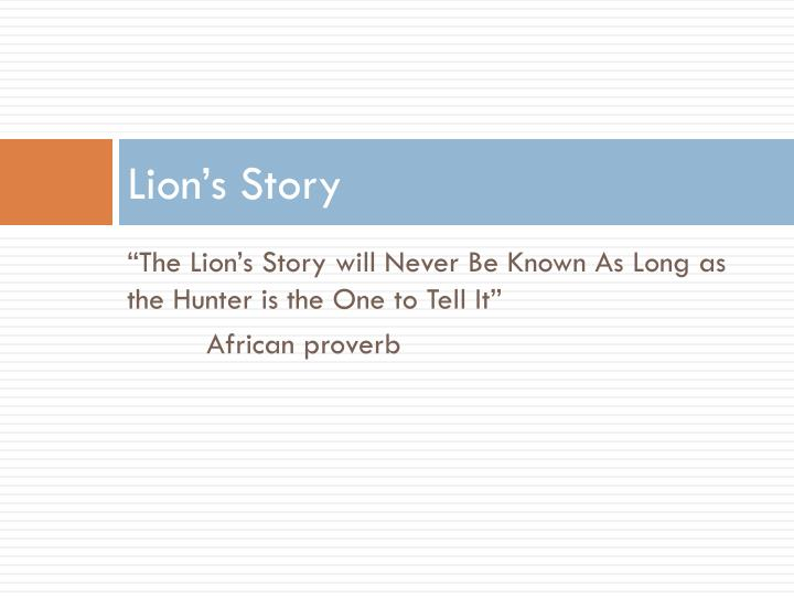 Lion s story