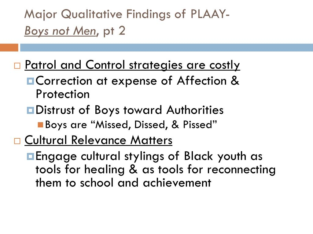 Major Qualitative Findings of PLAAY-