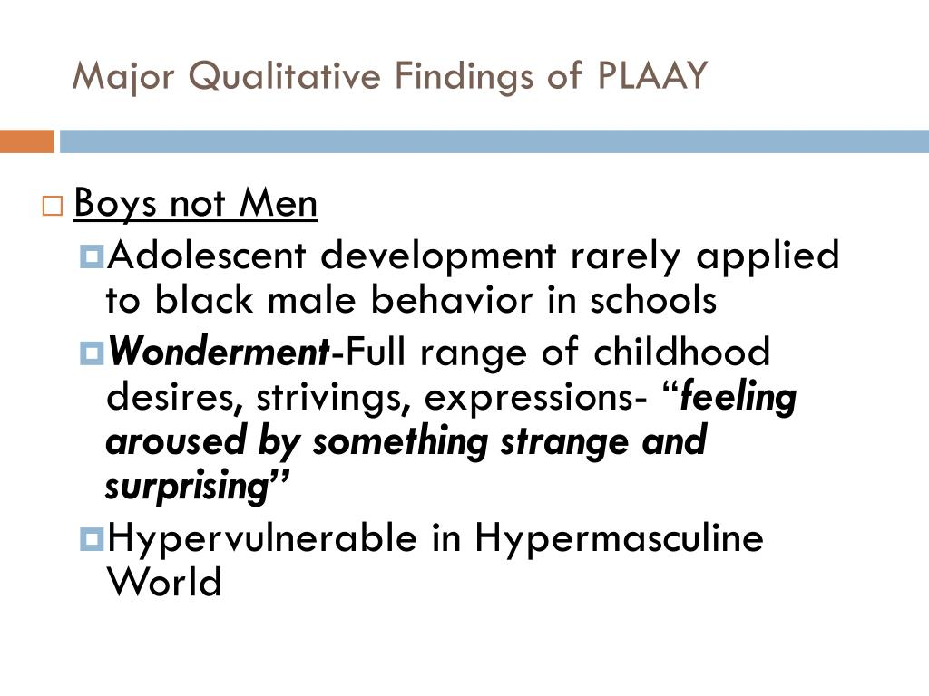 Major Qualitative Findings of PLAAY