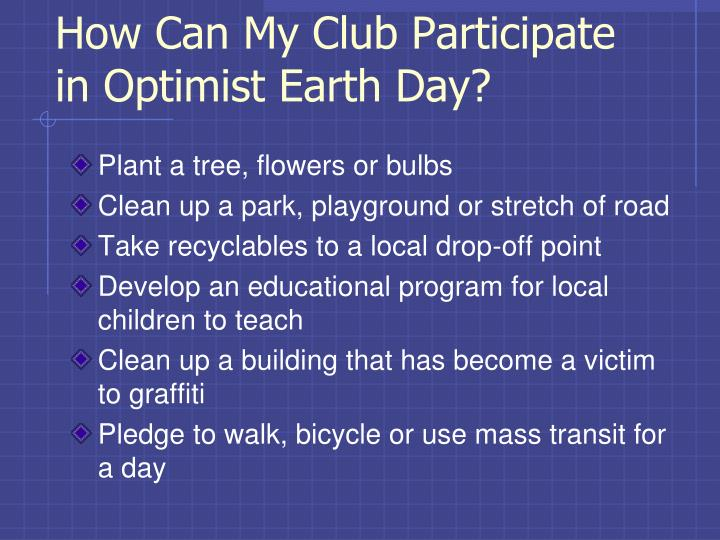 How Can My Club Participate in Optimist Earth Day?
