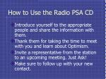 how to use the radio psa cd