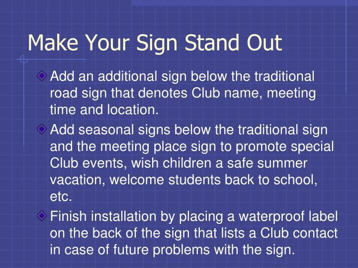 Make Your Sign Stand Out