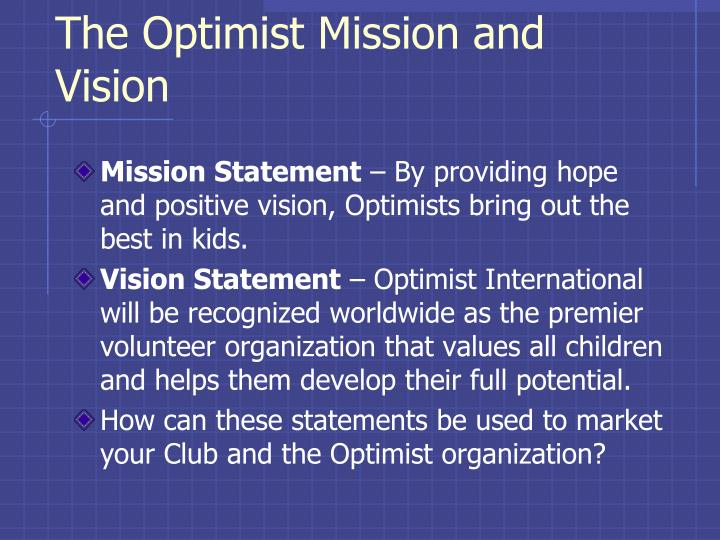 The Optimist Mission and Vision