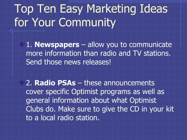 Top Ten Easy Marketing Ideas for Your Community
