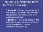 top ten easy marketing ideas for your community1