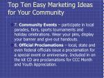 top ten easy marketing ideas for your community3