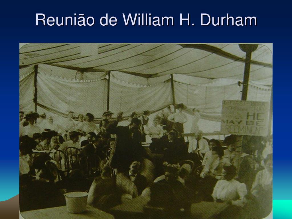 Reunião de William H. Durham