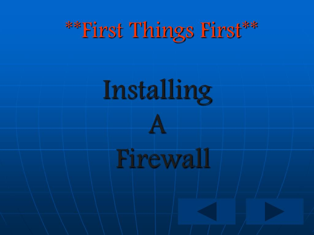 **First Things First**