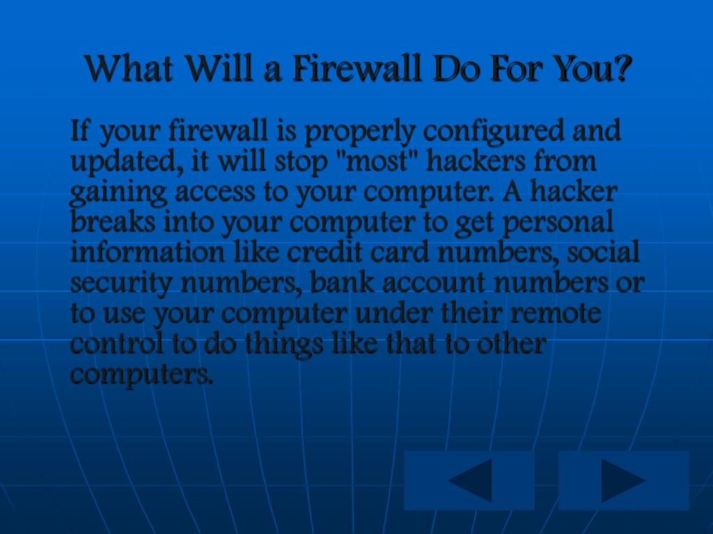 What Will a Firewall Do For You?