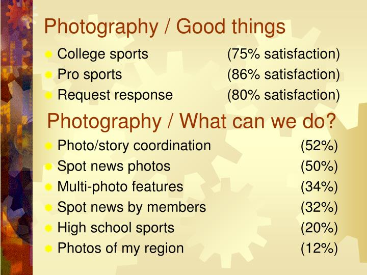 Photography / Good things